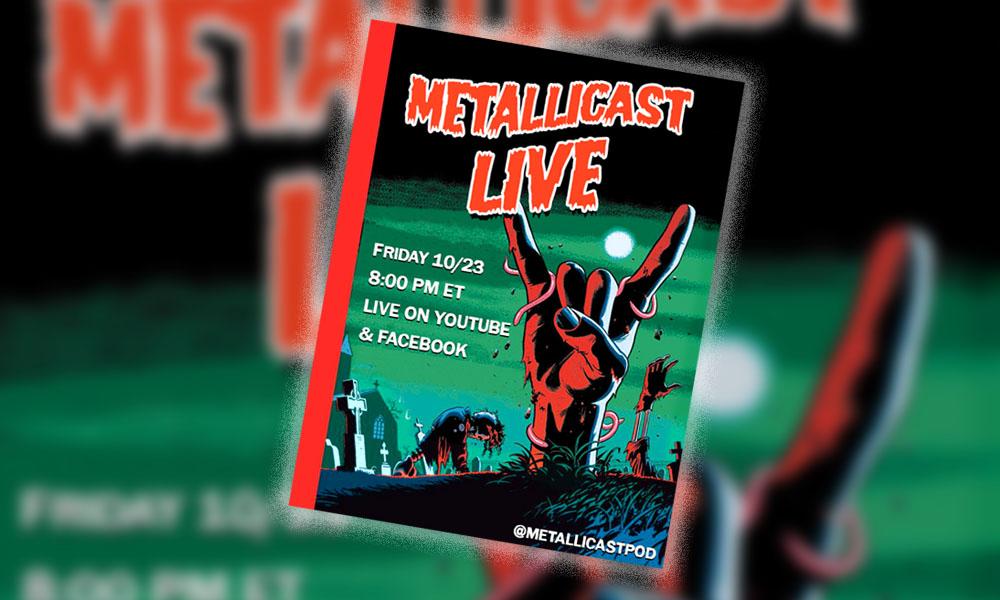 METALLICAST LIVE #4